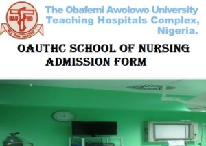 OAUTHC School of Nursing Admission Form 2019/2020 Academic Session Out 3