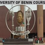 List of UNIBEN Courses and Entry Admission Requirements 1