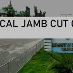 UNICAL JAMB Cut Off Mark for All Courses 2020/2021 Academic Session 1